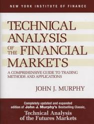 Technical Analysis Of The Financial Markets Book PDF