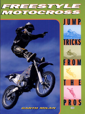 Freestyle Motocross   Jump Tricks from the Pros PDF