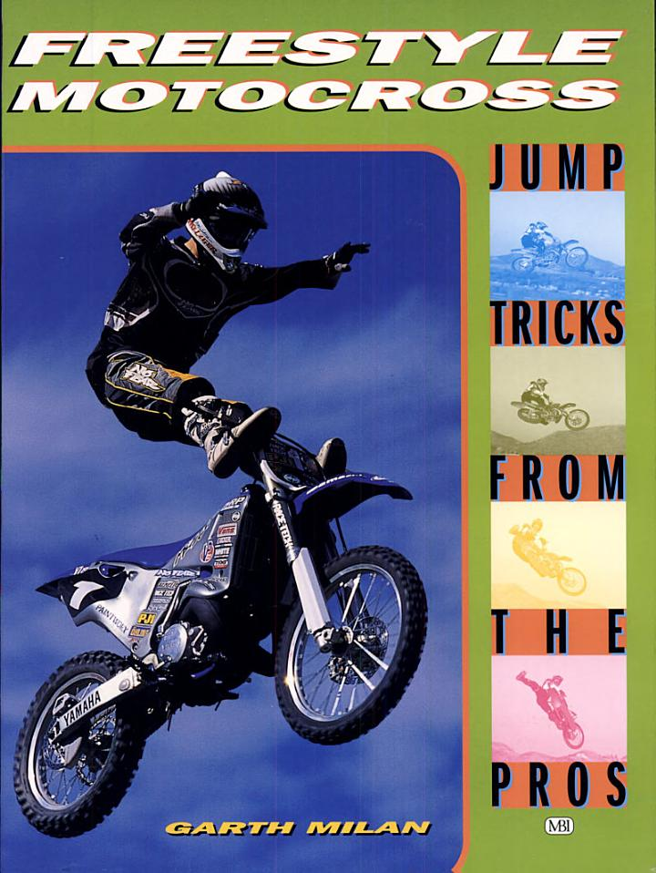 Freestyle Motocross : Jump Tricks from the Pros
