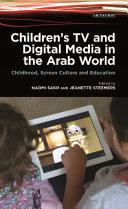 Children s TV and Digital Media in the Arab World