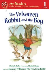The Velveteen Rabbit and the Boy