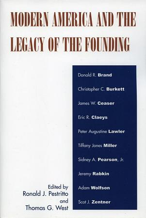 Modern America and the Legacy of Founding PDF