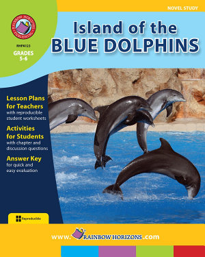 Island of the Blue Dolphins  Novel Study
