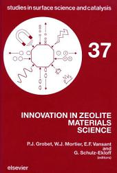 Innovation in Zeolite Materials Science