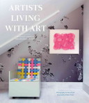 Artists Living with Art Book