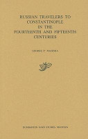 Russian Travelers to Constantinople in the Fourteenth and Fifteenth Centuries PDF