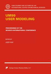 UM99 User Modeling: Proceedings of the Seventh International Conference