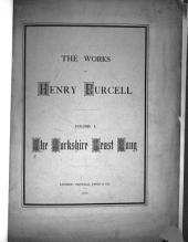 The Works of Henry Purcell: The Yorkshire feast song
