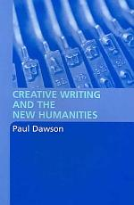 Creative Writing and the New Humanities