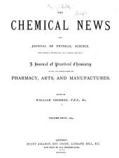 Chemical News and Journal of Industrial Science: Volume 27