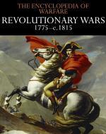 Revolutionary Wars 1775–c.1815