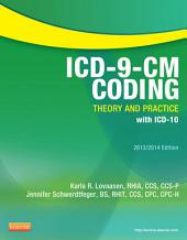 ICD-9-CM Coding: Theory and Practice with ICD-10, 2013/2014 Edition - E-Book