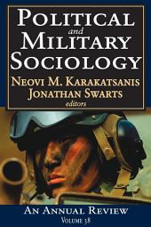 Political and Military Sociology: An Annual Review