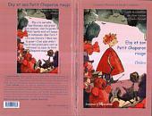 Eby et son Petit Chaperon Rouge: Avec la complicité des frères Grimm et de Charles Perrault