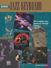 Complete Jazz Keyboard Method: Intermediate Jazz Keyboard