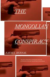 The Mongolian Conspiracy