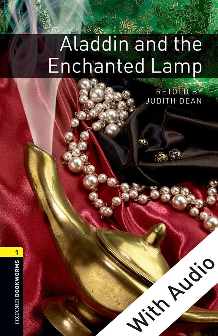 Aladdin and the Enchanted Lamp - With Audio Level 1 Oxford Bookworms Library