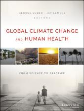 Global Climate Change and Human Health: From Science to Practice
