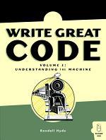 Write Great Code, Vol. 1