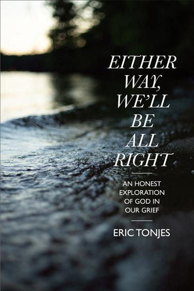 Download Either Way  We   ll Be All Right Book