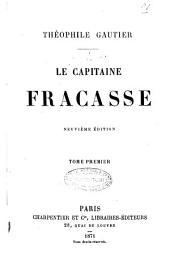 Le capitaine Fracasse Théophile Gautier