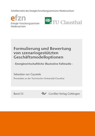Formulierung und Bewertung von szenariogest  tzten Gesch  ftsmodelloptionen PDF