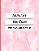 Always Be True to Yourself PDF