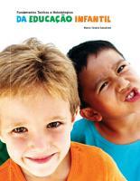 Fundamentos Te  ricos E Metodol  gicos Da Educa    o Infantil PDF