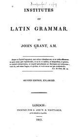 Institutes of Latin Grammar