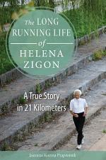 The Long Running Life of Helena Zigon