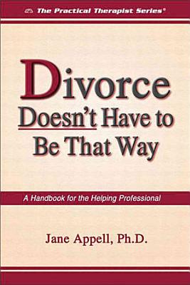 Divorce Doesn t Have to Be That Way PDF