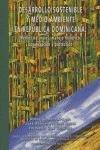 Desarrollo sostenible y medio ambiente en Rep  blica Dominicana PDF