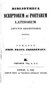 Petri Lotichii Secundi Poemata omnia: ad editiones Petri Burmanni Secundi et Car. Tr. Kretzschmari