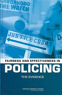 Fairness and Effectiveness in Policing