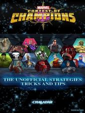 Marvel Contest of Champions the Unofficial Strategies Tricks and Tips