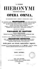 Sancti Eusebii Hieronymi ... opera omnia, studio et labore Vallarsii et Maffæii: Volume 29