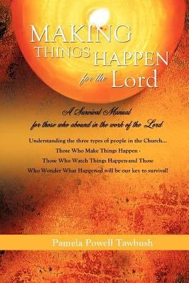 Making Things Happen for the Lord PDF