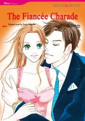 THE FIANCEE CHARADE: Mills & Boon Comics