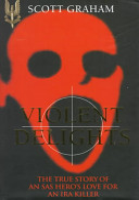 Download Violent Delights Book