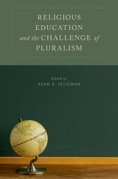 Religious Education and the Challenge of Pluralism