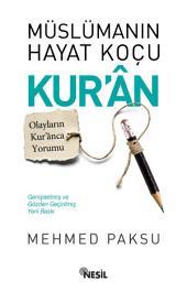 Müslüman'ın Hayat Koçu Kur'an