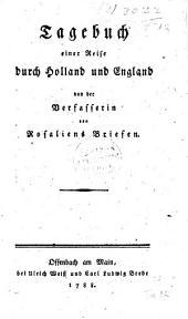Tagebuch einer Reise durch Holland und England