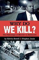 Why Do We Kill