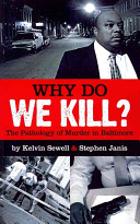 Why Do We Kill?