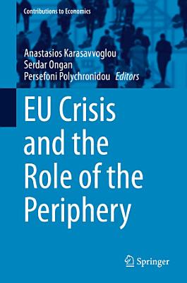 EU Crisis and the Role of the Periphery PDF