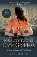 Journey to the Dark Goddess PDF