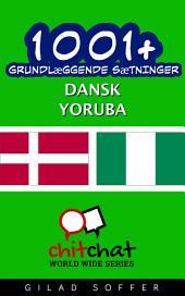 1001+ grundlæggende sætninger dansk - Yoruba