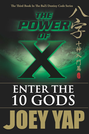 The Power of X   Enter the 10 Gods  Book 3