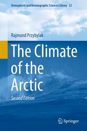 The Climate of the Arctic: Edition 2