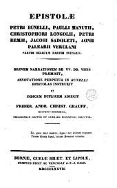 Epistolae Petri Bunelli, Paulli Manutti Christophori Longolii, Petri Bembi, Jacobi Sadoleti, Aonii Palearii Verulani, partim selectae partim integrae